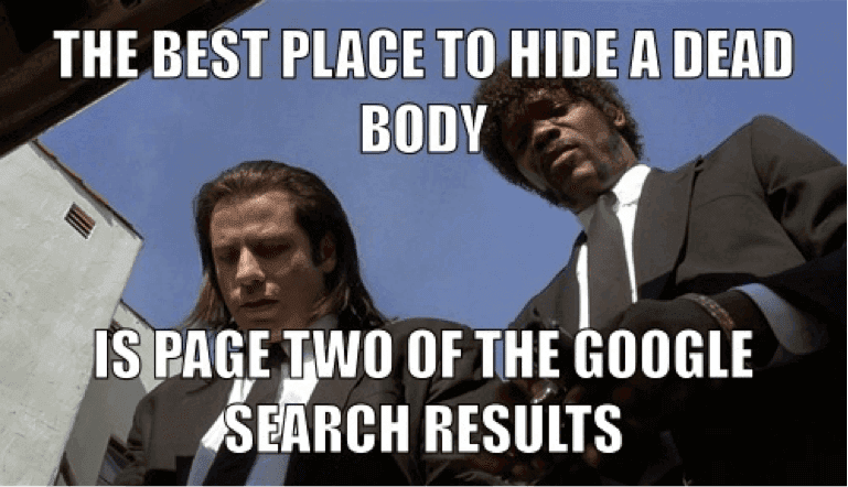 The best place to hide a dead body is on page 2 of Google Search Results, Ali Edgar Copywriter